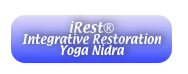 iRest®  Integrative Restoration Yoga Nidra
